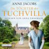 Anne Jacobs: Die Töchter der Tuchvilla