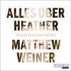 Matthew Weiner: Alles über Heather