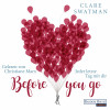 Clare Swatman: Before you go - Jeder letzte Tag mit dir