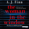 A. J. Finn: The Woman in the Window - Was hat sie wirklich gesehen?