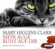 Mary Higgins Clark: Mein Auge ruht auf dir