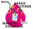 Sarah Kuttner: Mängelexemplar