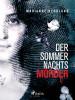 Marianne Berglund: Der Sommernachtsmörder