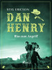 Stig Ericson: Dan Henry - Blas zum Angriff