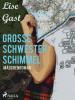 Lise Gast: Grosse Schwester Schimmel
