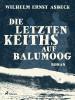 Wilhelm Ernst Asbeck: Die letzten Keiths auf Balumoog