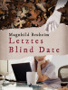 Magnhild Bruheim: Letztes Blind Date