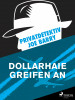 Joe Barry: Privatdetektiv Joe Barry - Dollarhaie greifen an