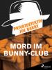 Joe Barry: Privatdetektiv Joe Barry - Mord im Bunny-Club