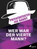 Joe Barry: Privatdetektiv Joe Barry - Wer war der vierte Mann?