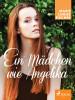Marie Louise Fischer: Ein Mädchen wie Angelika