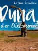 Lothar Streblow: Duna, der Dinosaurier