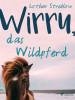 Lothar Streblow: Wirru, das Wildpferd