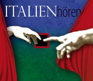 Corinna Hesse: Italien hören - Das Italien-Hörbuch