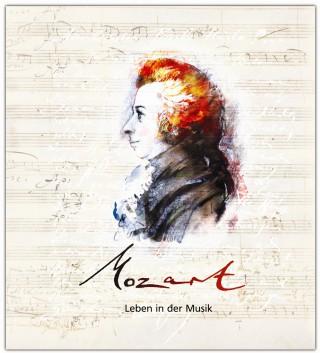 Corinna Hesse: Mozart - Leben in der Musik