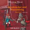 """E.T.A. Hoffmann, Henrik Ibsen: Die ZEIT-Edition """"Märchen Klassik für kleine Hörer"""" - Nussknacker und Mausekönig und Peer Gynt mit Musik von Peter Tschaikowski und Edvard Grieg"""